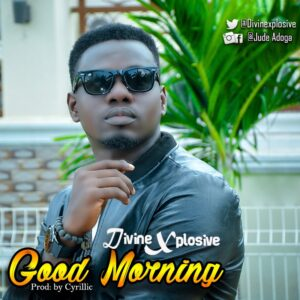Art cover for Good Morning by Devine xplosive