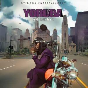 [Music] 2G Idibia _ Yoruba