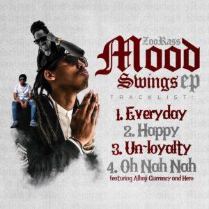 [Ep] ZooRass – Mood Swings (Full Ep) – Mp3 Downloads