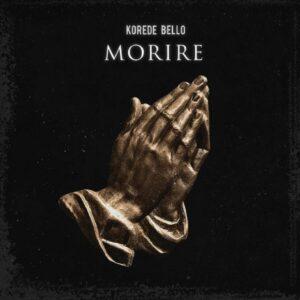 Korede Bellow - Morire