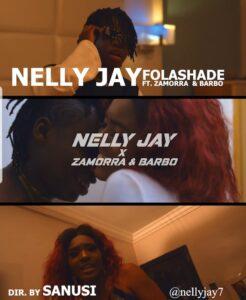 [Video] Nelly Jay Ft Zamorra & Barbo – Folashade