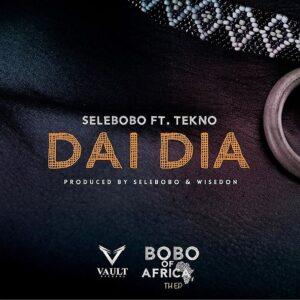 [Music] Selebobo Ft Tekno – Dia Dia