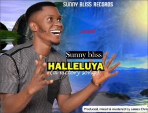 [Gospel] Sunny Bliss – Hallelujah – Mp3 Download
