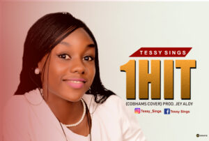[Gospel] Tessy Sings – One Hit – Mp3 Download