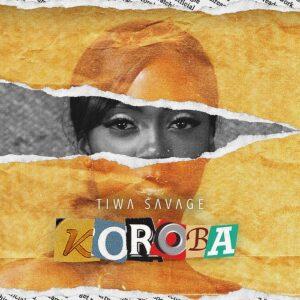 [Music] Tiwa Savage – Koroba – Mp3 Download