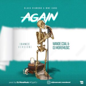 Art cover for Again by Wande coal and DJ more music