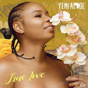 [Music] Yemi Alade – True Love Mp3 Download
