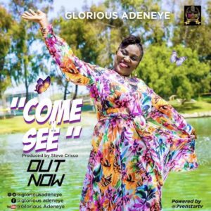 [Gospel] Glorious Adeneye – Come and See