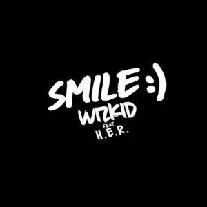 [Music] Wizkid Ft H.E.R – Smile – Mp3 Download