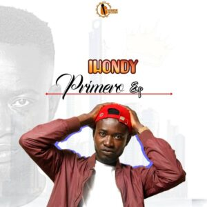[Ep] Ihondy – Primero (Full Ep) Mp3 Downloads