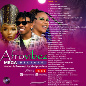 [Mixtape] Viralpremiere Ft DeejCY – Afrovibez Mega Mixtape Mp3 Download