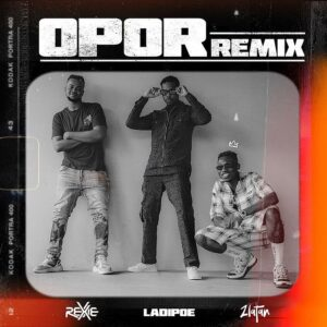 Rexxie Ft Zlatan & Ladipoe – Opor (Remix) Mp3 Download