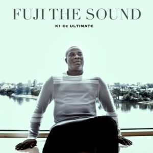 K1 De Ultimate – Fuji The Sound (Full EP) Mp3 Download