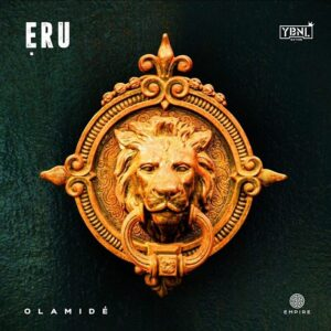 [Music + Video] Olamide – Eru Mp3 Download & Official Video