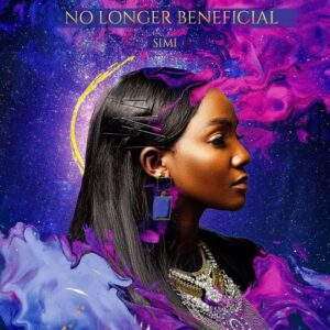 [Music] Simi – No Longer Beneficial Mp3 Download