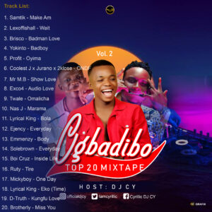 [Mixtape] DeejCy – Ogbadibo Top 20 Mixtape Vol 2 Mp3
