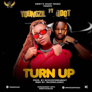 [Music] Youngzil Ft Qdot – Turn Up Mp3 Download