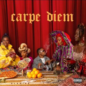 [Album] Olamide – Carpe Diem (Full Album) Mp3 Download