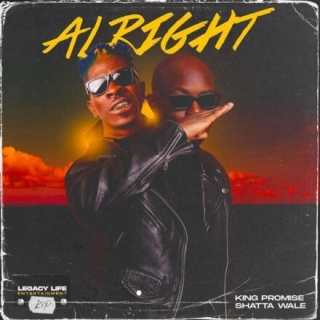 King Promise – Alright ft Shatta Wale