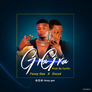 [Music] Fanzy Gee feat. Exco4 – Gra Gra Mp3 Download