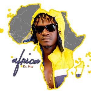 [Music + Video] Dr 9ite – Africa Mp3 Download