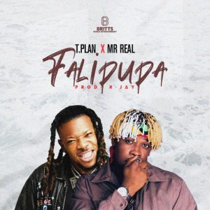 [Music + Video] TPlan Ft Mr Real – Falipupa Mp3 Download
