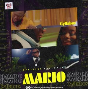 [Music + Video] Cyllabus – Mario Mp3 Download